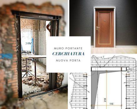 CERCHIATURA nuovo vano porta muro portante