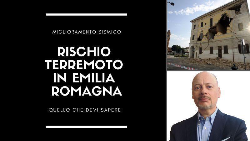 Rischio Terremoto in Emilia Romagna