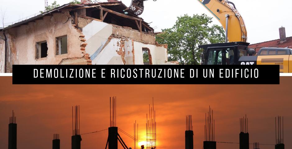Demolizione e ricostruzione case history