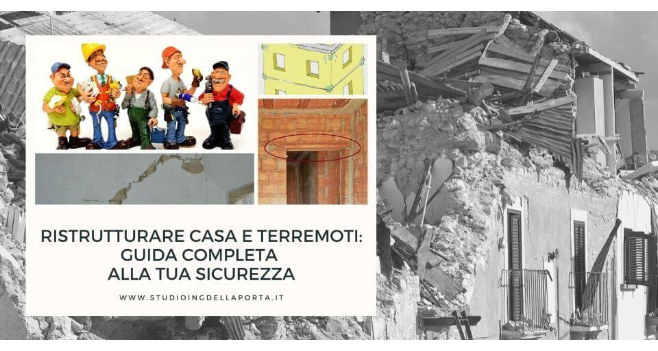 Ristrutturare casa e terremoti